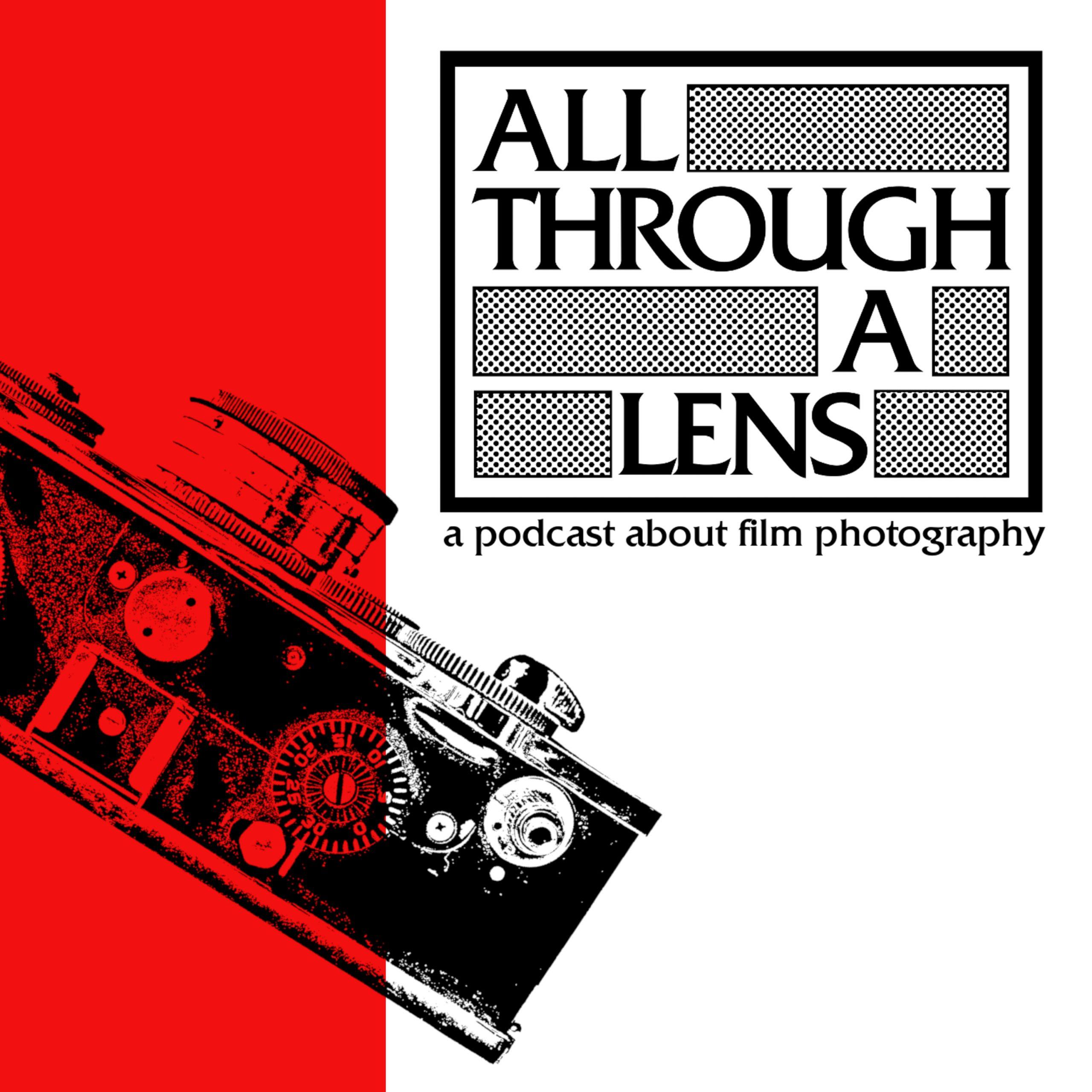 all through a lens